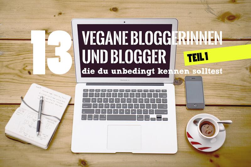 13 Veganblogger Titelbild