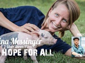 Podcast 007 Nina Messinger Hope for all