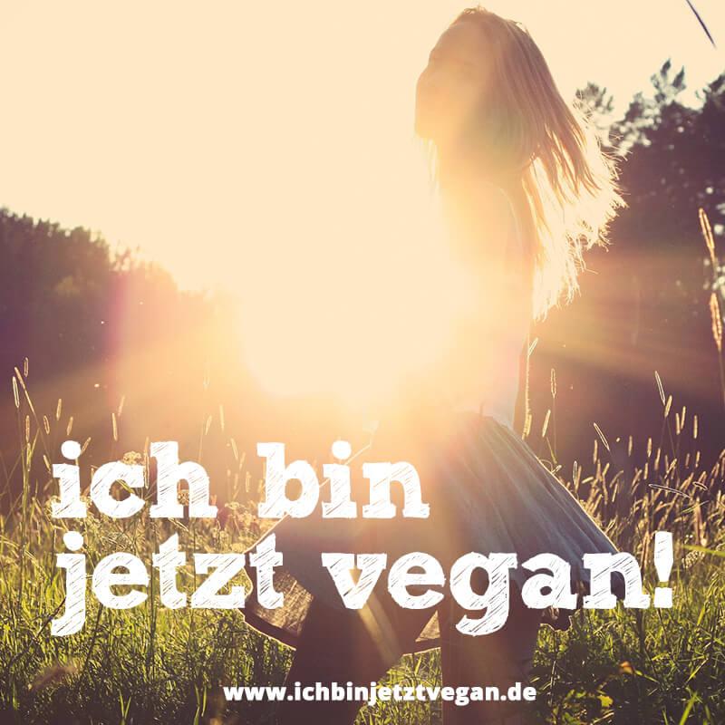 Ich bin jetzt vegan! Girl