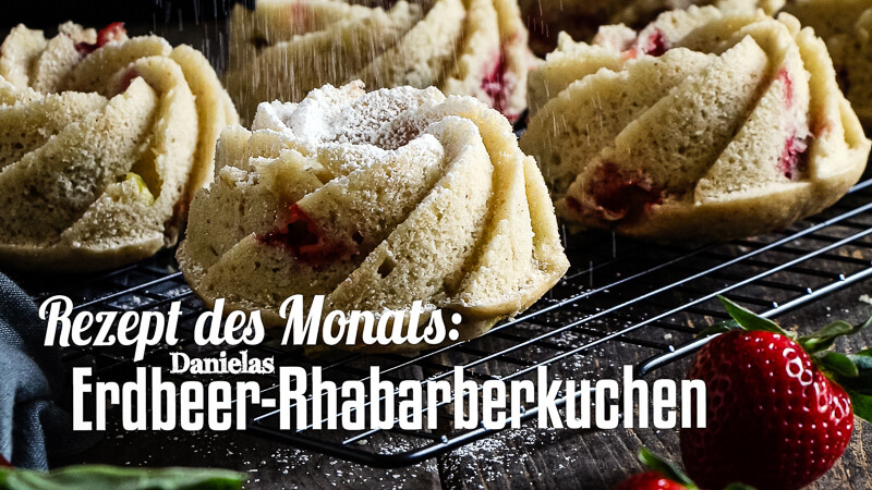Rezept des Monats Erdbeer-Rhabarberkuchen Titelbild
