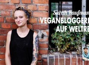 Podcast Sarah Kaufmann Vegan Guerilla Titelbild