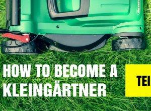 How to become a Kleingärtner Teil 1 Titelbild